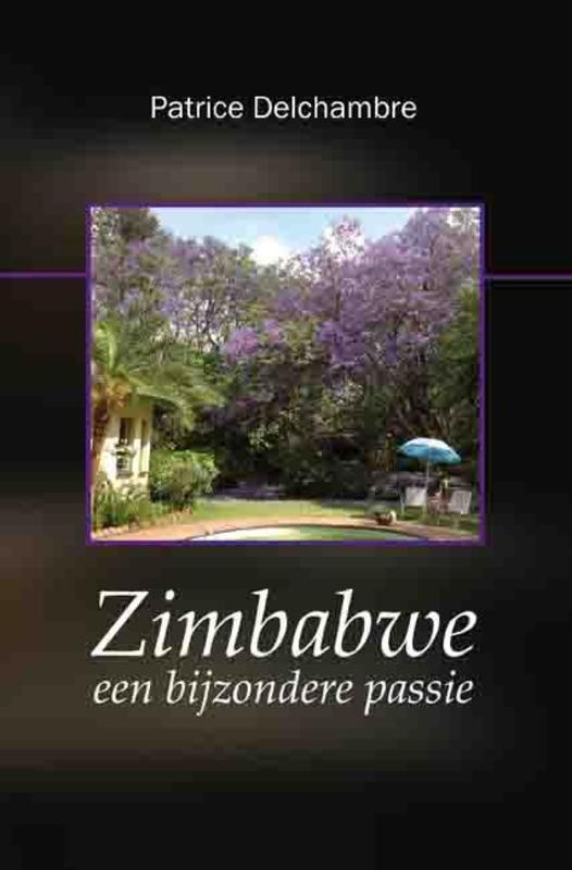 Zimbabwe, een bijzondere passie