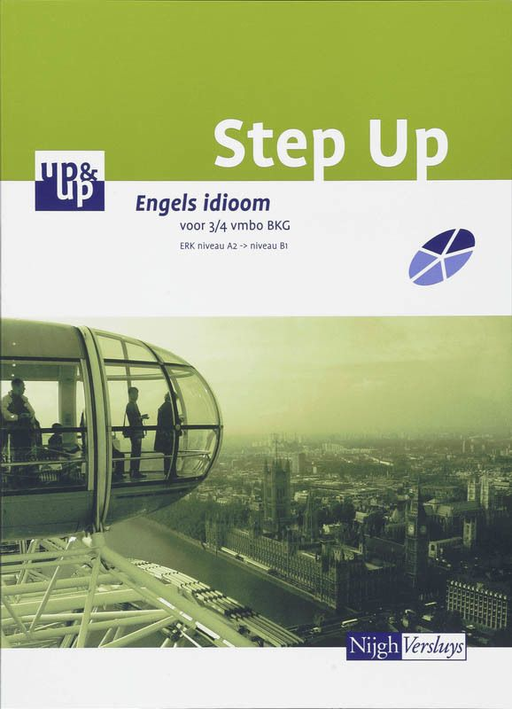 Step up Engels idioom