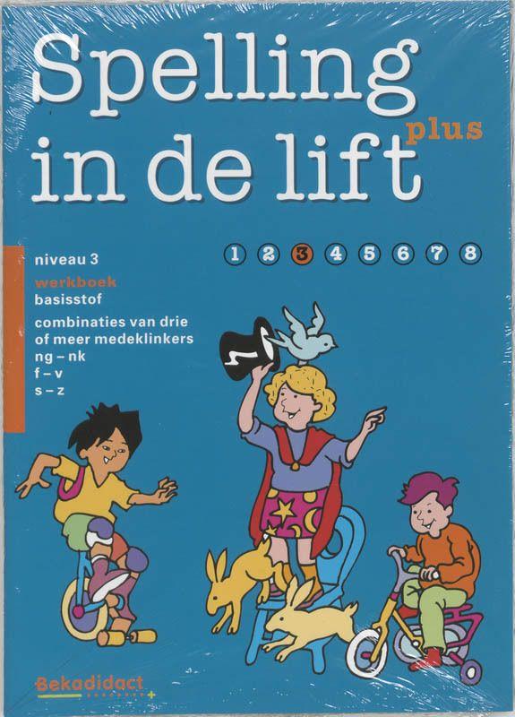 Spelling in de lift Plus