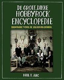 De grote, dikke hobbyrock encyclopedie
