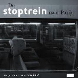 De stoptrein naar Parijs